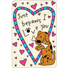 Just Bepaws I Love You