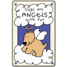 Dogs are Angels with Fur