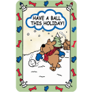 Have A Ball This Holiday
