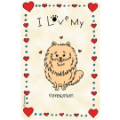 Pomeranian, I Love My
