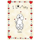Poodle, I Love My