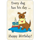 Every Dog Has His Day…Happy B- Day