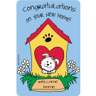 Congratulations on Your New Home (Dog in House)