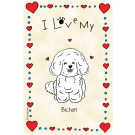 Bichon, I Love My