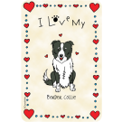 Border Collie, I Love My