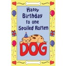 Happy Birthday, Spoiled Rotten Dog (Blue Border) Edible Crunch Card for Dogs
