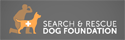 Search and Rescue Dog Foundation
